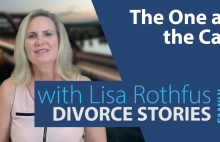 Family Divorce Stories – <br>The One at the Car